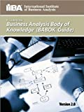 img - for by IIBA,by Kevin Brennan A Guide to the Business Analysis Body of Knowledge  (BABOK  Guide)(text only)2nd(Second) edition[Paperback]2009 book / textbook / text book