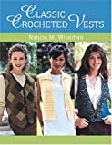 Classic Crocheted Vests (1564775437) by Wiseman, Nancie M.