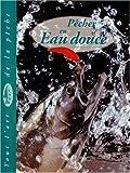 echange, troc Dick Sternberg - Pêcher en eau douce