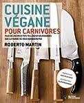 Cuisine v�gane pour carnivores