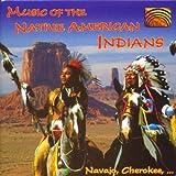 ネイティヴ・アメリカン・インディアンの音楽 (Music of the Native Americans Indians)