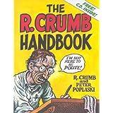 The R. Crumb Handbook ~ R. Crumb
