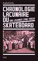 Chronologie lacunaire du skateboard 1779-2009