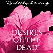 Desires of the Dead: A Body Novel | [Kimberly Derting]