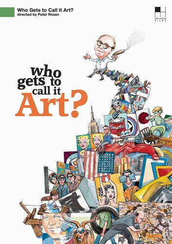 Who Gets to Call It Art [DVD] [Import]