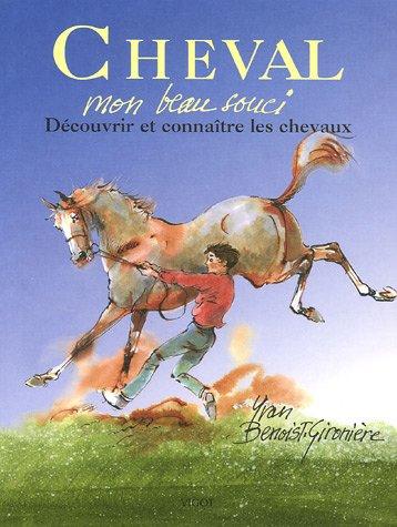 Cheval : Mon beau souci
