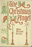 THE CHRISTMAS ANGEL (Illustrated) (Kindle Preferred TOC)