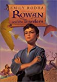 Rowan and the Travelers (Rowan of Rin) (0060297743) by Emily Rodda