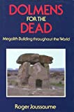 img - for DOLMENS FOR THE DEAD MEGALITH BUILDING THROUGHOUT THE WORLD book / textbook / text book