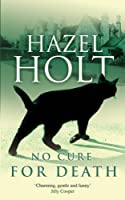 No Cure for Death (A Sheila Malory Mystery)