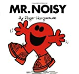 Mr. Noisy (Mr. Men and Little Miss)