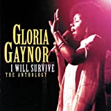 I Will Survive (Gloria Gaynor)