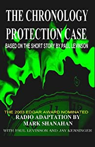 The Chronology Protection Case (Dramatized) Performance