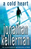 Jonathan Kellerman A Cold Heart