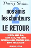 echange, troc Thierry Séchan - Nos amis les chanteurs. 2, Le retour