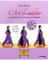 L'art de méditer : La méditation en mouvement (1DVD)