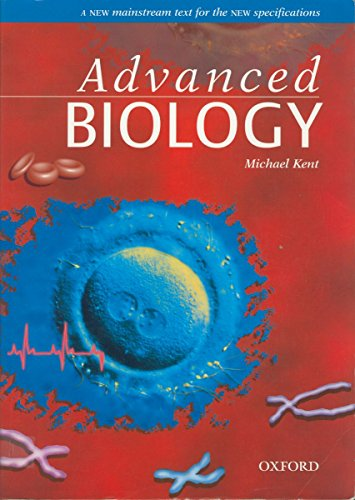 Advanced Biology, by Michael Kent