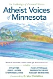 img - for Atheist Voices of Minnesota: an Anthology of Personal Stories book / textbook / text book