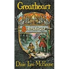 Greatheart:  Birthright Book No. 2 (Bk. 2) by Dixie Lee McKeone
