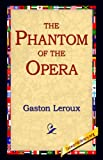 The Phantom of the Opera (1595400249) by Gaston LeRoux