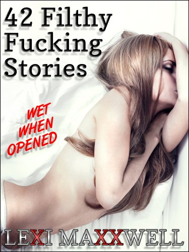 42 Filthy Fucking Stories