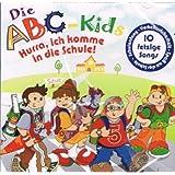 Die ABC - Kids - Hurra, ich komme in die Schule !