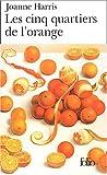 Les Cinq Quartiers de l\'orange par Joanne Harris