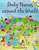 Baby Names Around the World (0671316583) by Lansky, Bruce