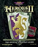 Heroes of Might & Magic ll: The Official Strategy Guide (New World's Might & Magic Series , No 2)
