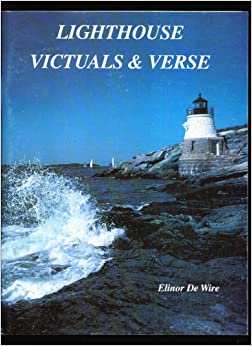 Lighthouse Victuals and Verse, De Wire, Elinor