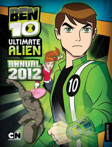 Ben 10 Ultimate Alien Annual 2012 (Annuals 2012)