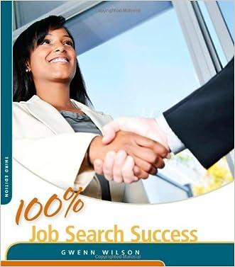 100% Job Search Success (100% Success Series)
