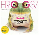 2009FROGS! (Yama-Kei Calendar)