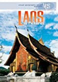 Laos in Pictures (Visual Geography. Second Series)