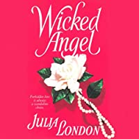Wicked Angel (       UNABRIDGED) by Julia London Narrated by Anne Flosnik
