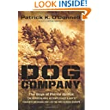 Dog Company: The Boys of Pointe du Hoc--the Rangers Who Accomplished D-Day's Toughest Mission and Led the Way...