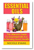 Essential Oils: Essential Oil Recipes For Stress Relief, Pain Relief, And Anti Aging
