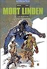 Mort Linden, tome 2 : Ceux des montagnes