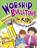Worship Bulletins -- Spring & Summer (Worship Bulletins for Kids)