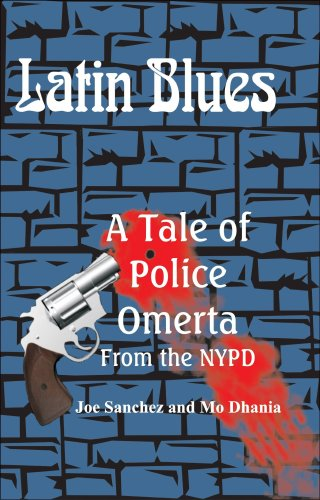 Image of Latin Blues - A Tale of Police Omerta