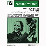 Amy Johnson, 1903 - 1941 (Dramatised)