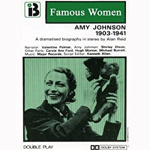 Amy Johnson, 1903 - 1941 (Dramatised) Performance