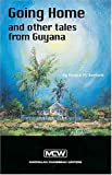 Going Home and Other Tales from Guyana (Macmillan Caribbean Writers) (Schooner)