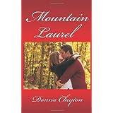 Mountain Laurel ~ Donna Fasano
