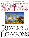 img - for Realms of Dragons: The Worlds of Weis and Hickman book / textbook / text book