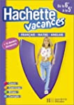 Hachette Vacances : Fran�ais - Math�m...