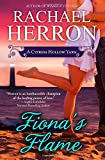 Rachael Herron Fiona's Flame: A Cypress Hollow Novel