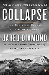 Collapse: How Societies Choose to Fail or Succeed by HARCOURT SCHOOL PUBLISHERS