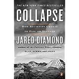 "Collapse: How Societies Choose to Fail or Succeedvon ""Jared Diamond"""