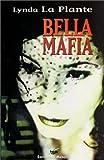 Lynda La Plante Bella Mafia